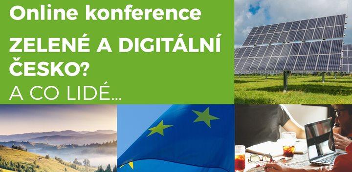 """Konference """"Zelené a digitální Česko? A co lidé…"""" představí cíle a příležitosti evropských fondů v období 2021-2027"""